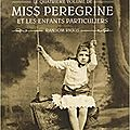 miss peregrine tome 4