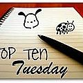 Top ten tuesday (45)