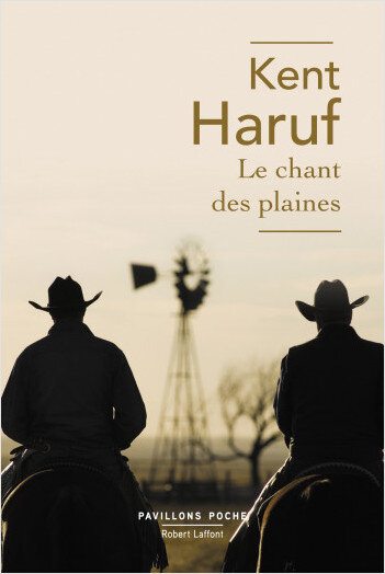 Le chant des plaines & Les gens de Holt County - Kent Haruf