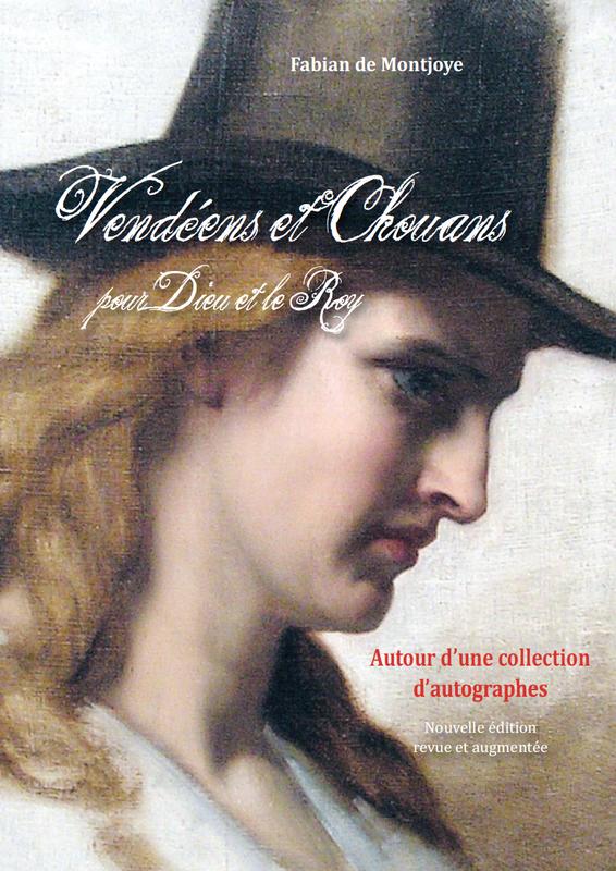 Vendeens et Chouans Fabian de Montjoye