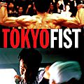 Tokyo fist (entre fight club et raging bull)