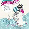 Rdv au crea'market #3 ce vendredi 12/07 avec plein de surprises ! shootings, kdos à gagner, 50 createurs made in sud