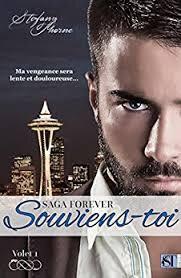 FOREVER T1 Nouvelle (édition 2017)Souviens toi de Stefany Thorne