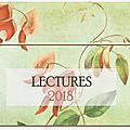 Les lectures 2018 : au programme