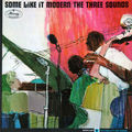 The Three Sounds - 1963 - Some Like It Modern (Mercury)