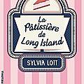 La pâtissière de long island - sylvia lott