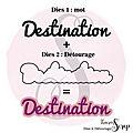 dies-son-detourage-destination