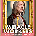 Miracle workers - série 2019 - tbs