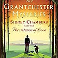 Sidney chambers and the persistence of love, de james runcie