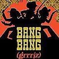 Bang bang (grrrlz)
