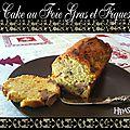 Cake au foie gras et figues