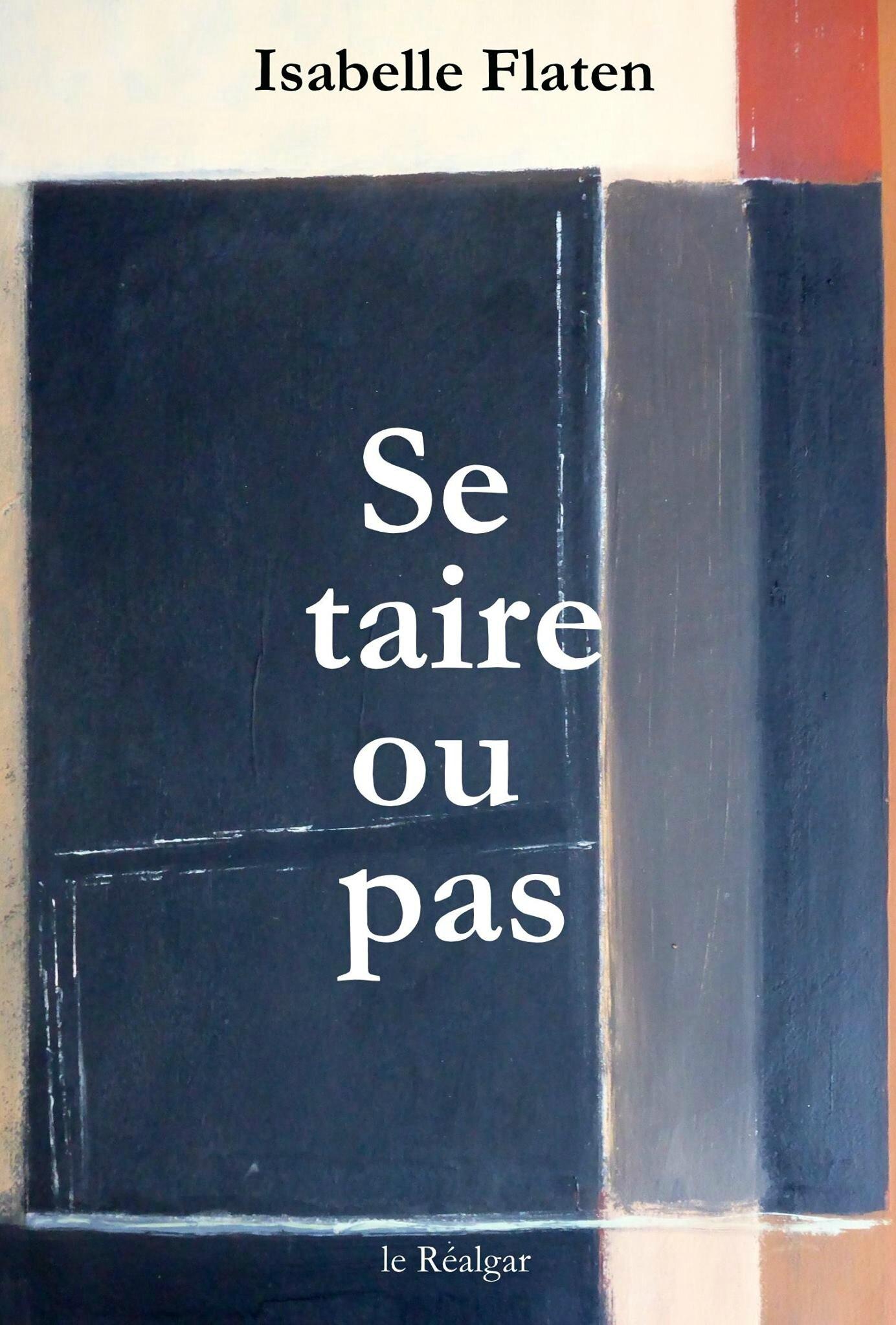 Isabelle Flaten - Se taire ou pas