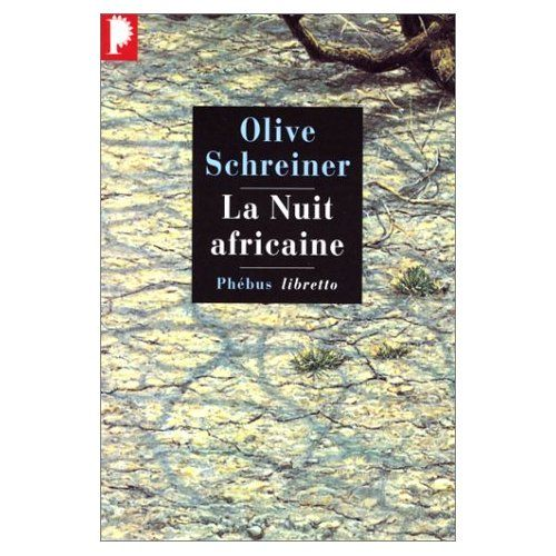 La nuit africaine d'Olive Schreiner