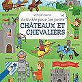 Activités pour les petits châteaux et chevaliers