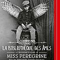 Miss peregrine #3: la bibliothèque des âmes, de ransom riggs