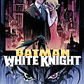 Batman white knight / curse of the white knight by sean murphy