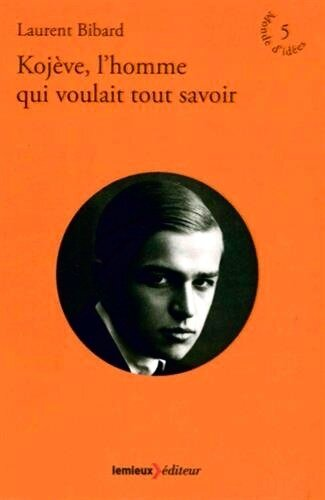 Kojève Laurent Bibard couv