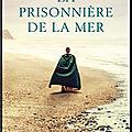 la prisonniere de la mer