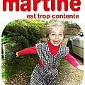 Martine a une nouvelle robe et ....