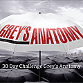 30 day challenge grey's anatomy - jours 8 à 14