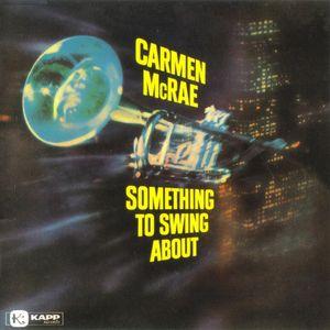 Carmen_McRae___1959___Something_To_Swing_About__Kapp_