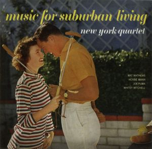 New_York_Jazz_Quartet___1957___Music_for_Suburban_Living__Coral_