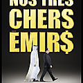 nos tres chers emirs
