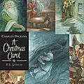 Charles dickens, a christmas carol, illustrated by p. j. lynch, walker books, 2009