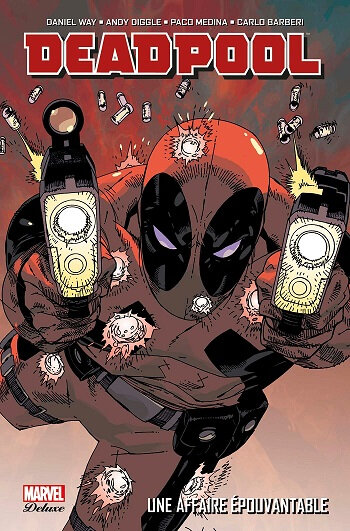 marvel deluxe deadpool 01 une affaire épouvantable