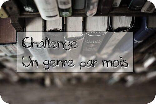 [PAL]Challenge Un genre par mois (2019)