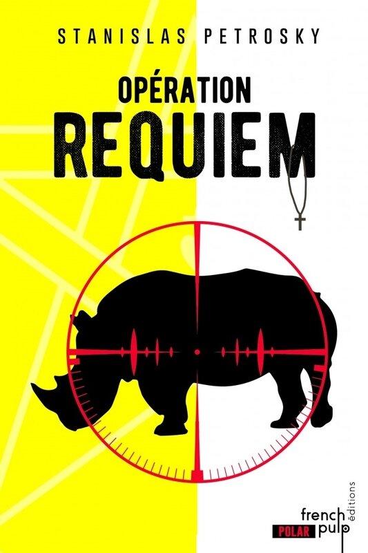 Opération Requiem de Stanislas Petrosky