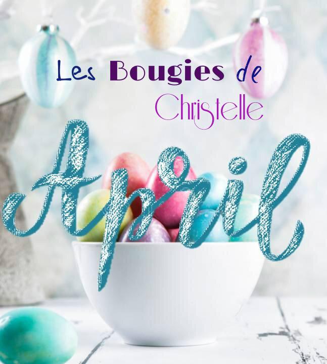 les bougies de christelle d'avril 18