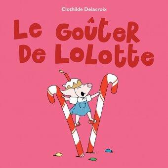 Le Goûter de Lolotte