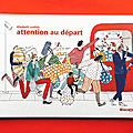 Attention au départ