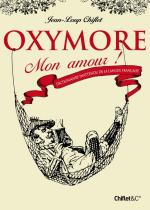 Chiflet_Oxymore mon amour
