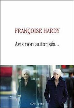 françoise hardy - avis non autorisés...
