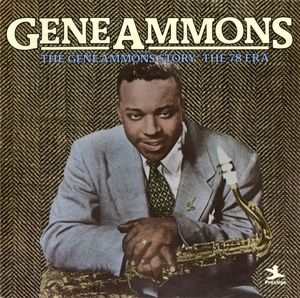 Gene_Ammons___1950_55___The_Gene_Ammons_Story__The_78_Era__Prestige_