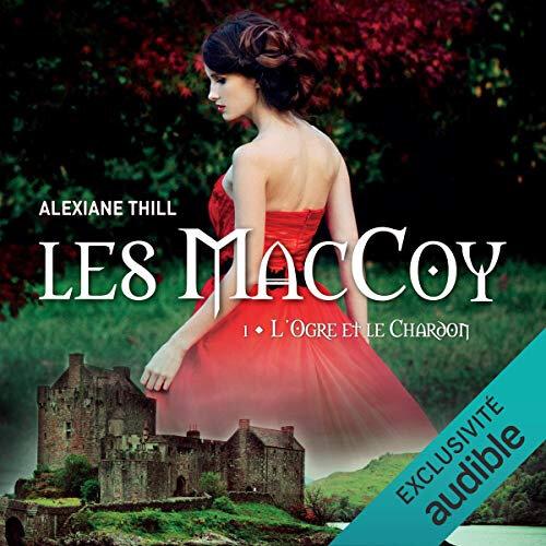 L'ogre et le chardon Les MacCoy 1