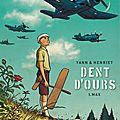 Dent d'ours - tome 1 : max - yann et alain henriet