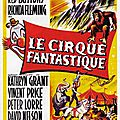 Le cirque fantastique (the big circus). joseph m. newman