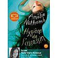 Hygiène de l'assassin d'amélie nothomb lu par guila clara kessous