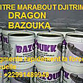 Developpement de votre sex dragon bazouka naturel