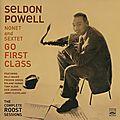 Seldon Powell Nonet and Sextet - 1955-56 - Go First Class (Fresh Sound)