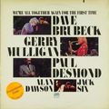 Dave Brubeck-Gerry Mulligan-Paul Desmond - 1972 - We'll All Together Again For The First Time (Atlantic)