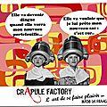 Crapule factory : l'art de se faire plaisir - mode - maroquinerie- made in france -