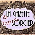 La gazette de l'apprenti-sorcier : les copies de septembre !