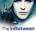 The inbetween - série 2019 - nbc