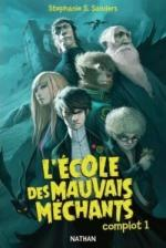 l-ecole-des-mauvais-mechants-408287-250-400