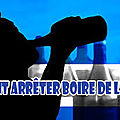 Remede pour arreter definitivement l'alcool?
