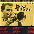 Jack Sheldon And His Exciting All-Star Big-Band - 1957-58 - Jack's Groove (Fresh Sound)